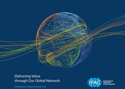 Integrált Éves Áttekintés 2018: Értékteremtés az IFAC globális hálózatán keresztül